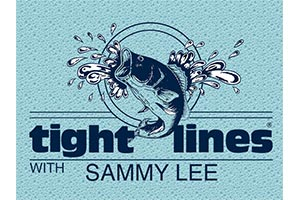 tight lines with sammy lee